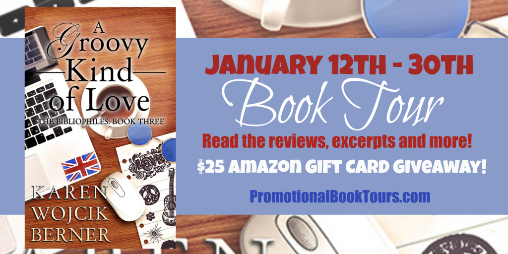 A Groovy Kind of Love Book Tour and Giveaway