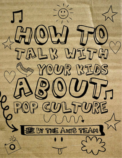 Free eBook How to Talk to Your Kid About Pop Culture