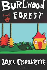 Adventures In Burlwood Forest From The Author