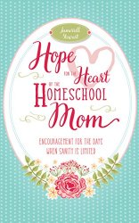 Free Kindle Book Hope for the Heart of the Homeschool Mom