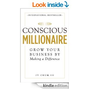 Free Book Conscious Millionaire: Grow Your Business by Making a Difference
