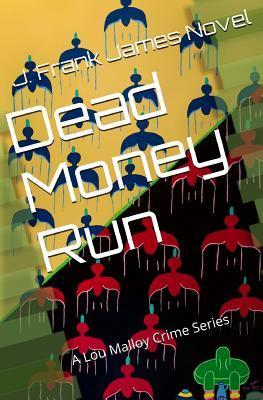 Excerpt From Dead Money Run