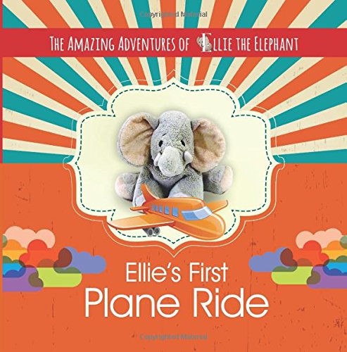 Review: Ellie's First Plane Ride