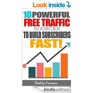 Free Book 10 Powerful Free Traffic Sources To Build Subscribers Fast!