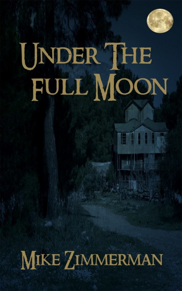 Under the Full Moon by Mike Zimmerman Cover Reveal
