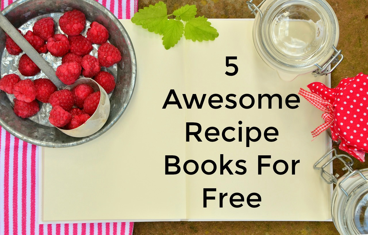 5 Awesome Recipe Books For Free