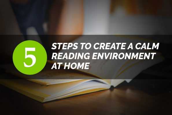 5 Steps to Create a Calm Reading Environment at Home