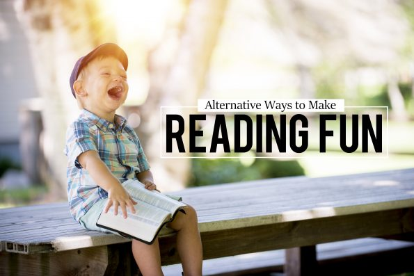 4 Alternative Ways to Make Reading Fun
