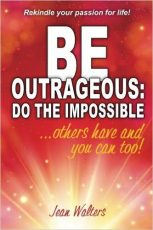 be outrageous