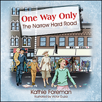 New Children's Book : One Way Only
