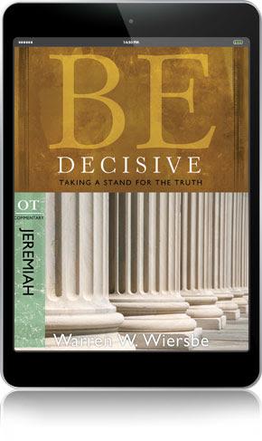 be decisive