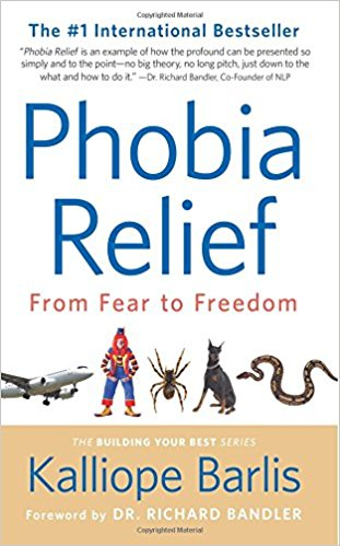 Learn To Control Your Fears With Phobia Relief: From Fear To Freedom By Author Kalliope Barlis!