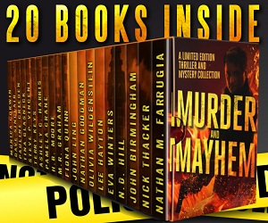 Murder and Mayhem: A Limited Edition Thriller and Mystery Collection Book