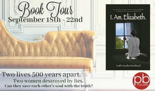 I. Am. Elizabeth by Kathi Haacke Morehead Tour and Giveaway