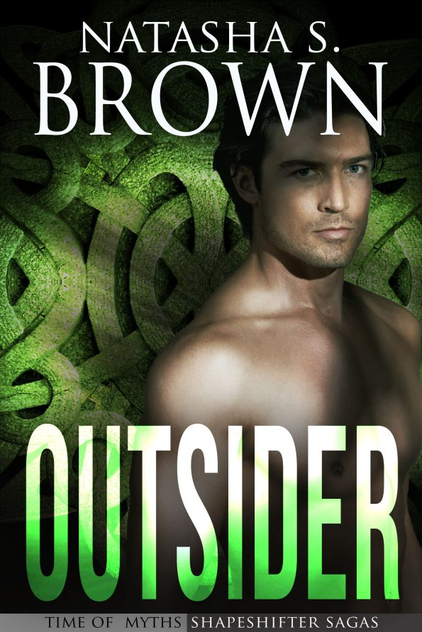 Outsider (Time of Myths: Shapeshifter Sagas) by Natasha S Brown