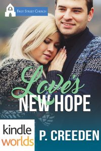 Book Blast – First Street Church Romances: Love's New Hope (Kindle Worlds Novella)