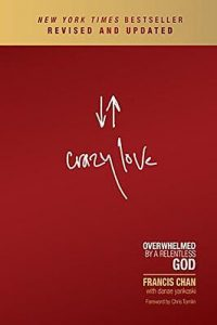 Free Ebook: Crazy Love: Overwhelmed by a Relentless God from North Carolina Book Blogger Reading with Frugal Mom