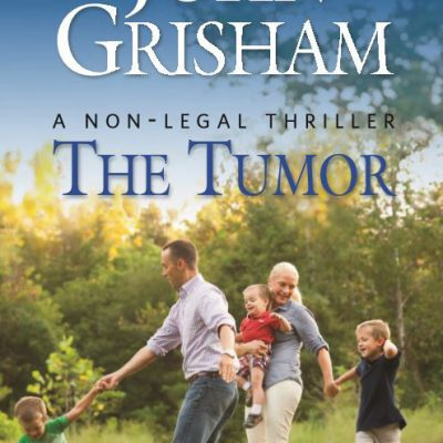 Free Book – The Tumor by John Grisham