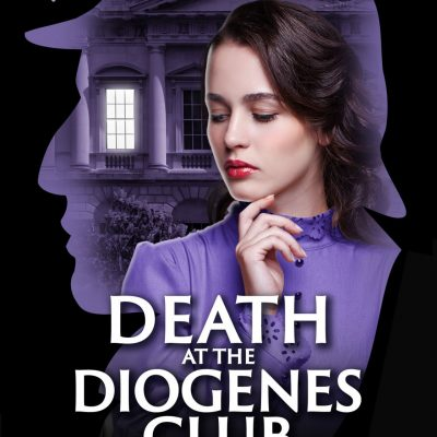 Death at the Diogenes Club: a Sherlock Holmes and Lucy James Mystery