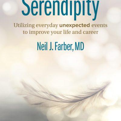 Serendipity Illuminates Ways to Prosper from Unexpected Events