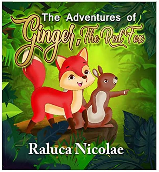 """""""The Adventures of Ginger the Red Fox': Poignant and uplifting tale of having a positive influence on others"""